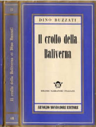 """""""Il crollo della Baliverna"""" di Buzzati in una rara edizione Arnoldo Mondadori"""